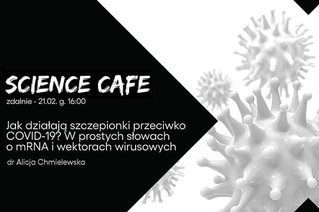 Plakat SCIENCE CAFE - jak działają szczepionki przeciwko COVID-19?